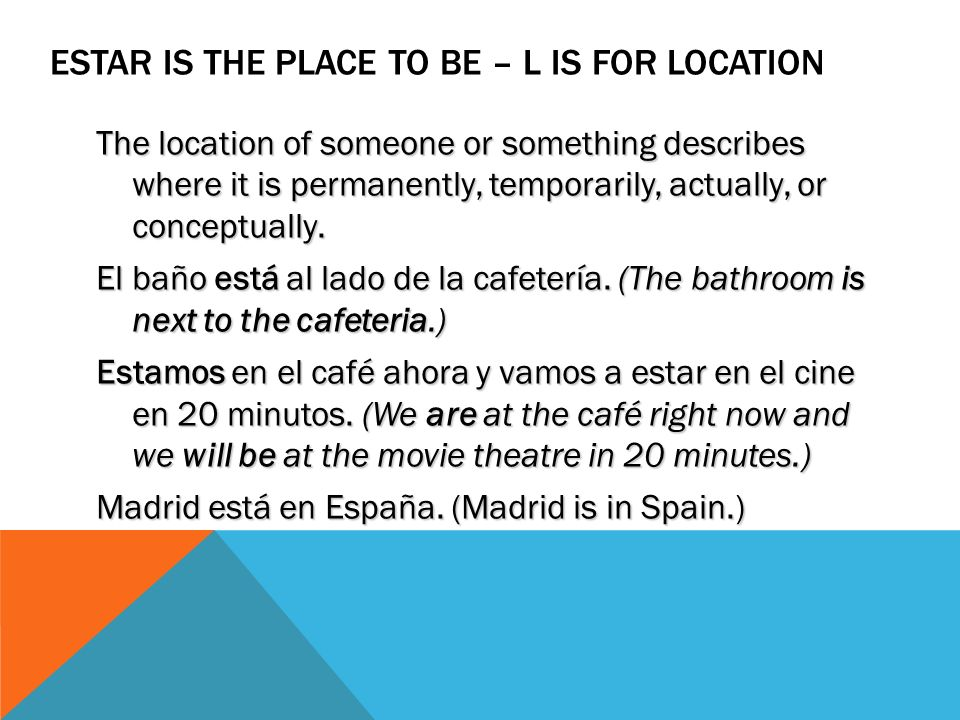 Estar is the place to be – L is for location