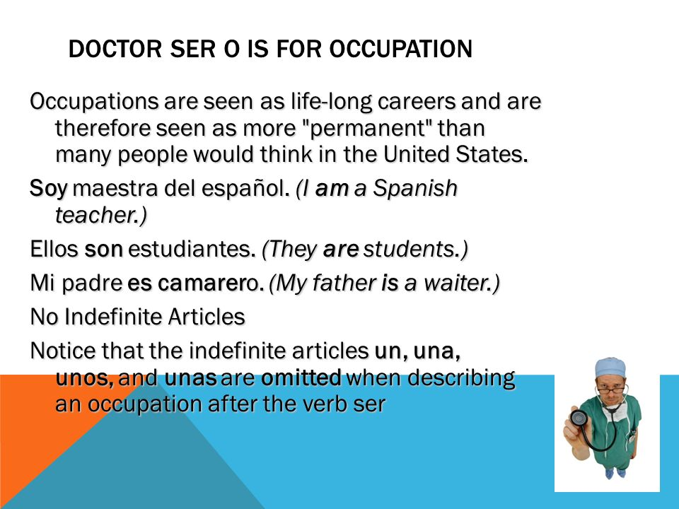 Doctor ser o is for occupation