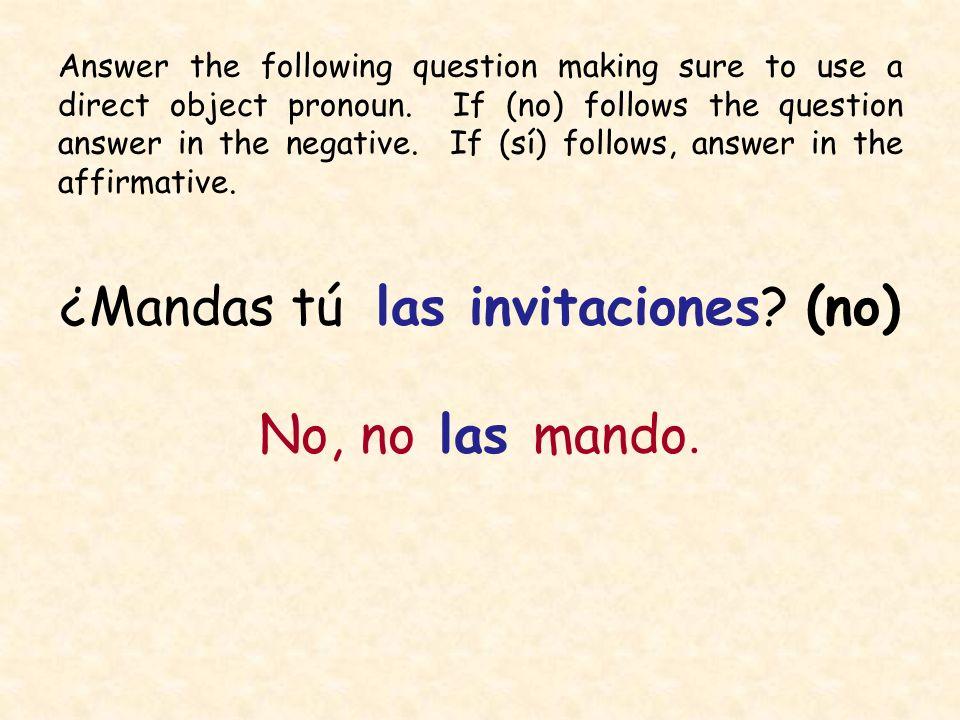 ¿Mandas tú las invitaciones (no)