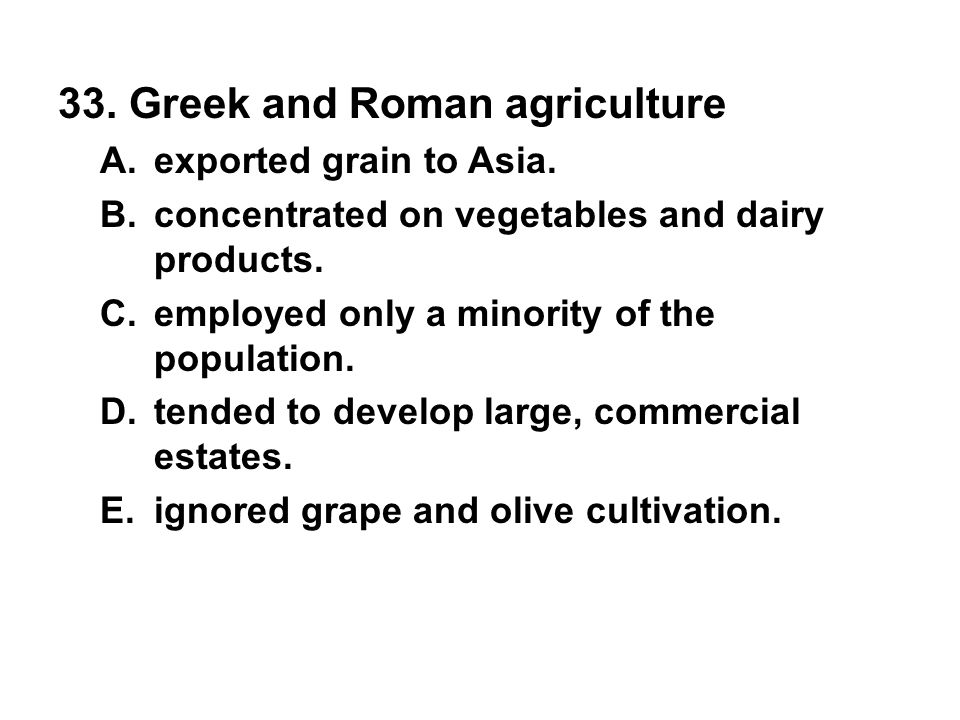 33. Greek and Roman agriculture