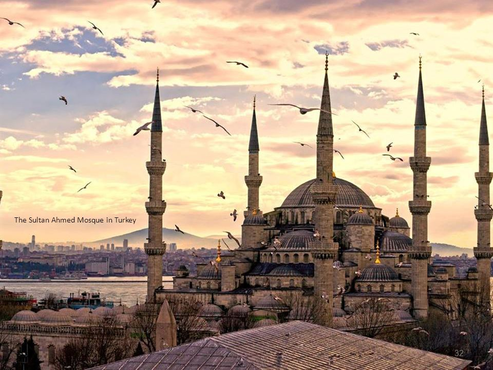 The Sultan Ahmed Mosque in Turkey
