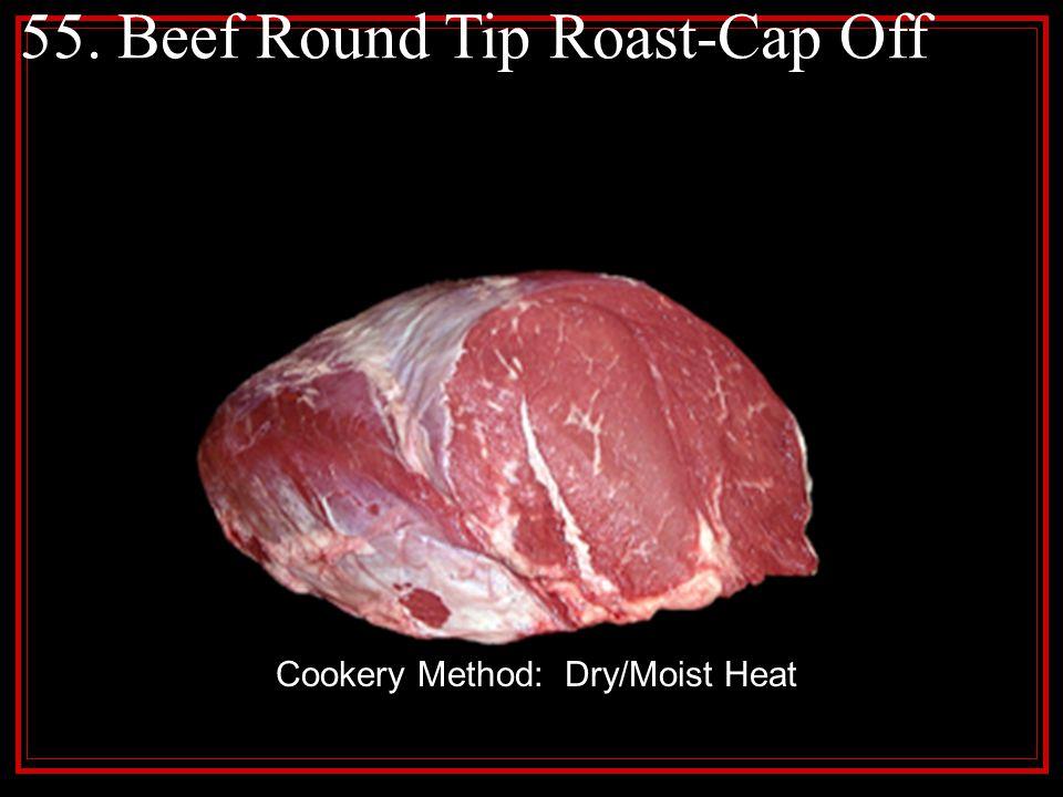55. Beef Round Tip Roast-Cap Off