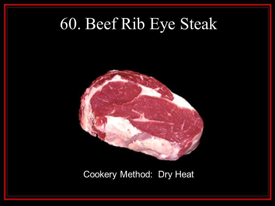 Cookery Method: Dry Heat