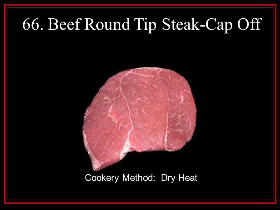 66. Beef Round Tip Steak-Cap Off