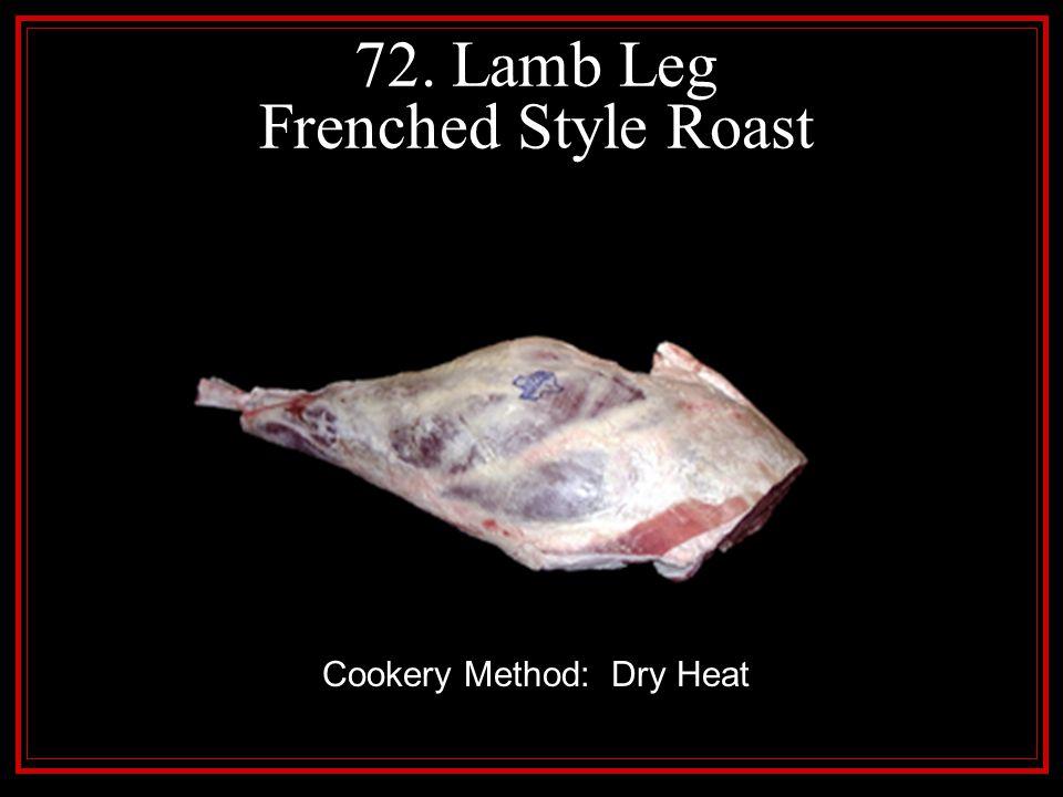 72. Lamb Leg Frenched Style Roast