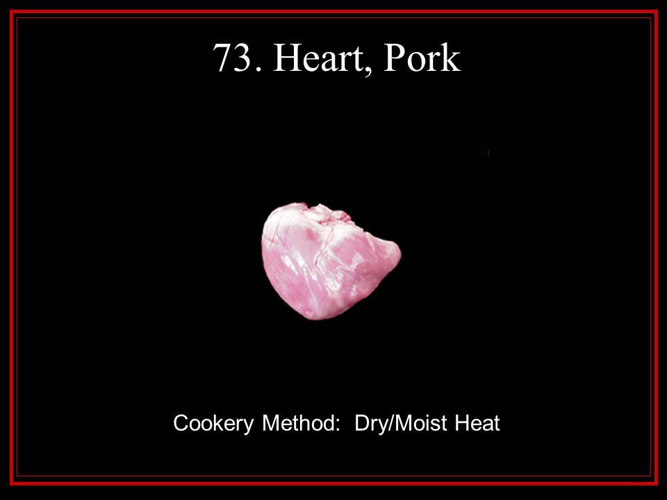 Cookery Method: Dry/Moist Heat