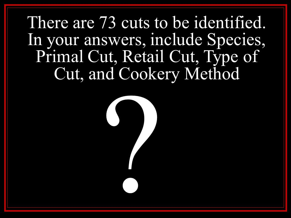 There are 73 cuts to be identified
