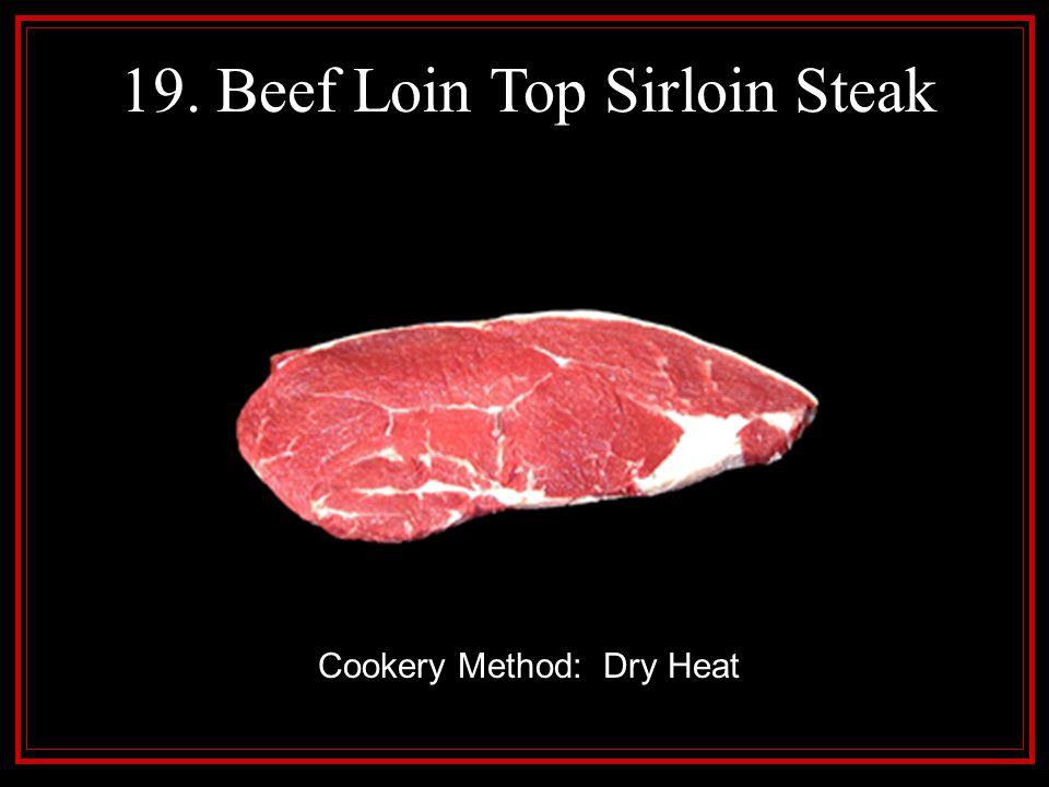 19. Beef Loin Top Sirloin Steak