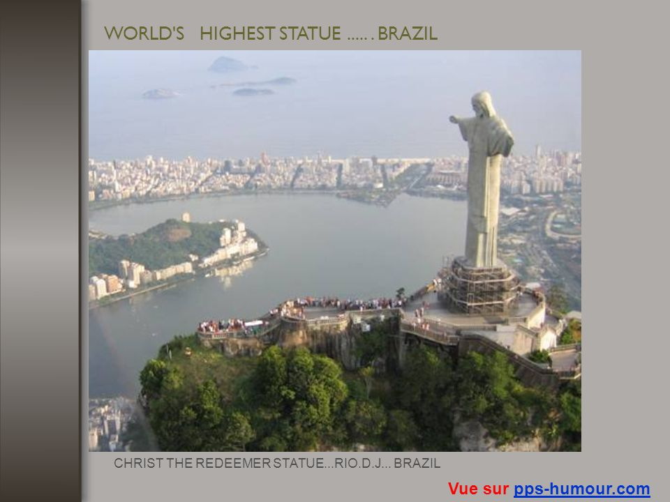 WORLD S HIGHEST STATUE ..... . BRAZIL