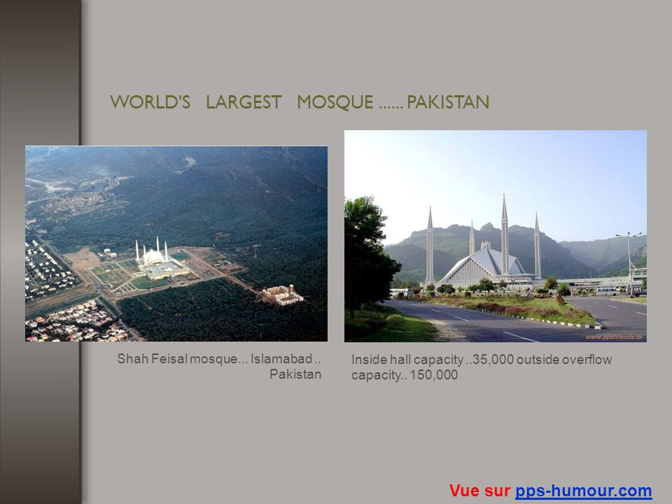 WORLD S LARGEST MOSQUE ...... PAKISTAN
