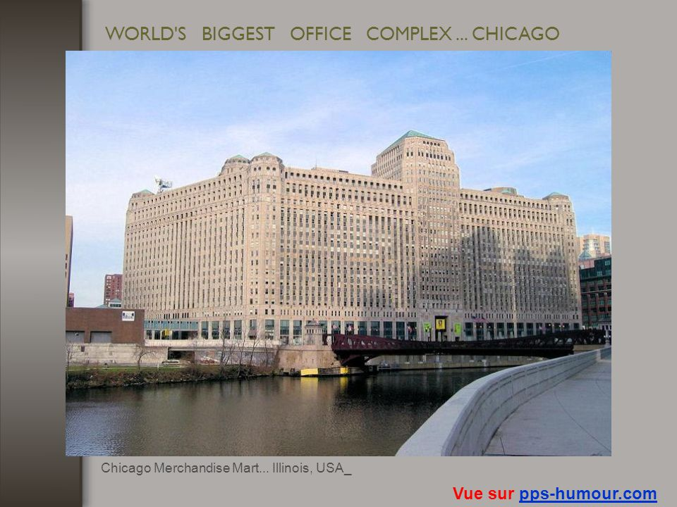 WORLD S BIGGEST OFFICE COMPLEX ... CHICAGO