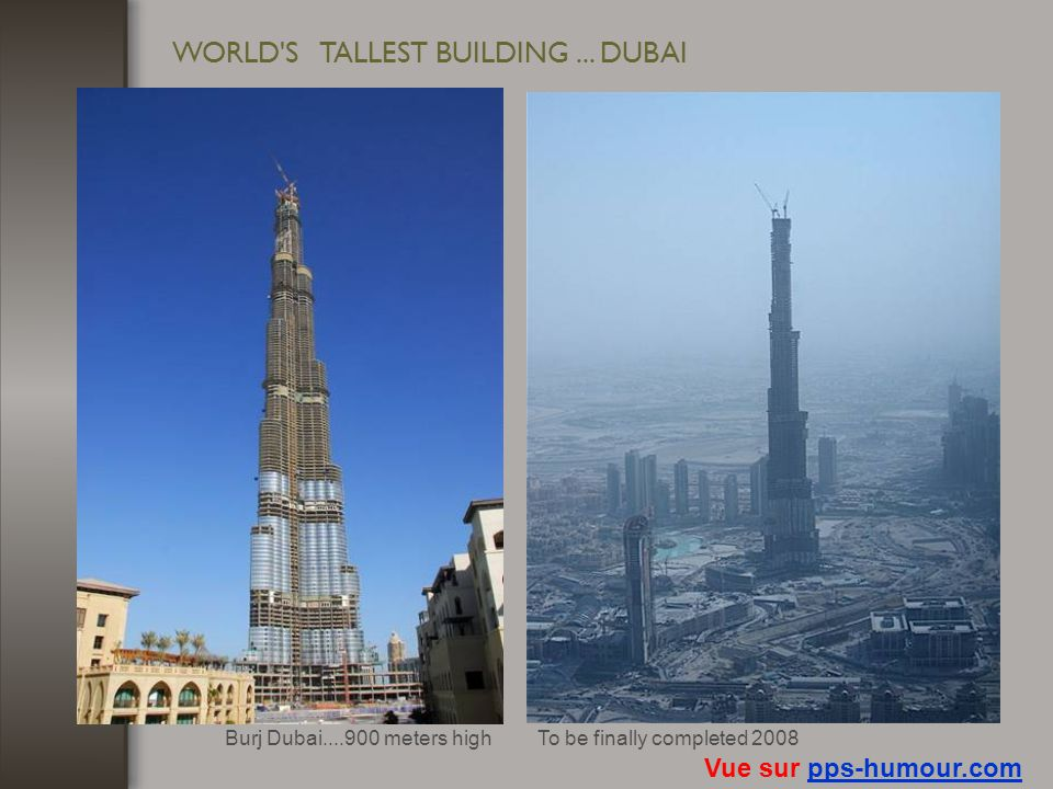 WORLD S TALLEST BUILDING ... DUBAI