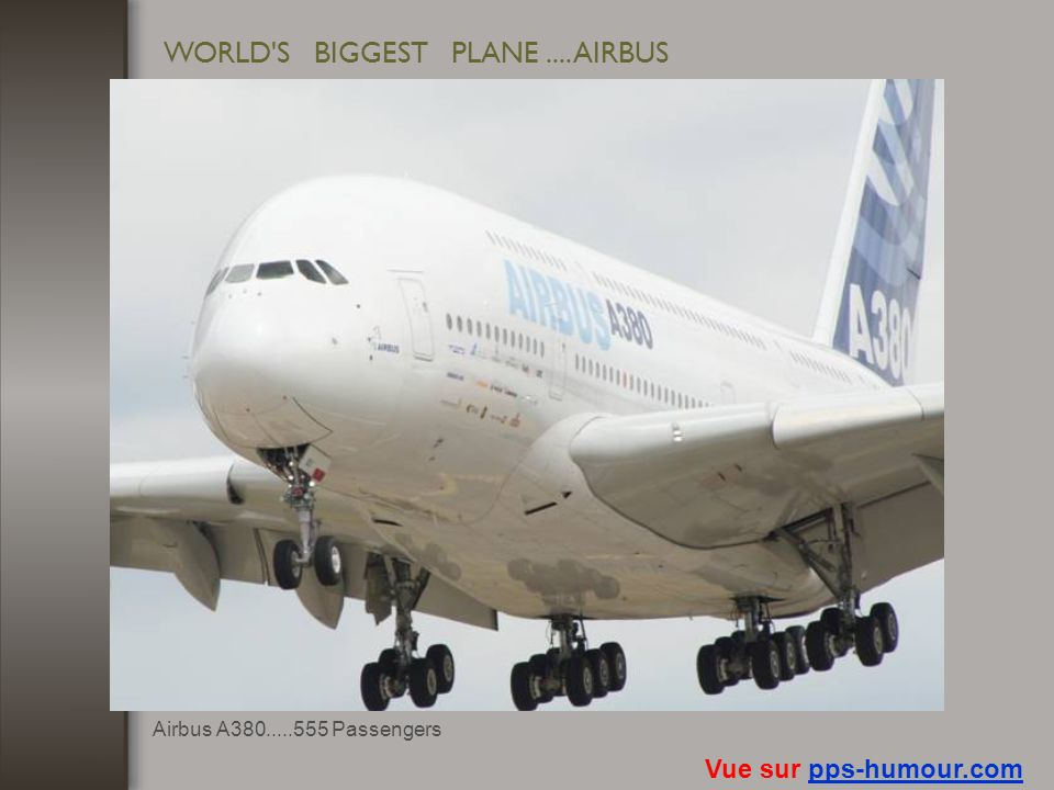 WORLD S BIGGEST PLANE .... AIRBUS