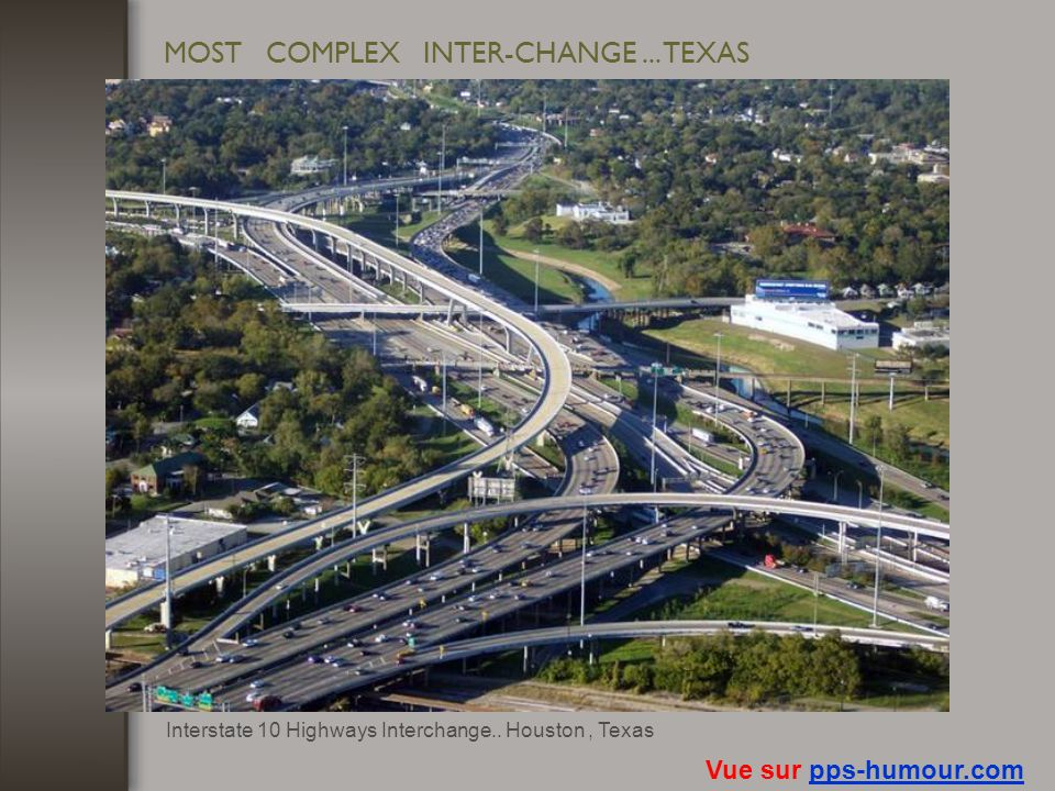 MOST COMPLEX INTER-CHANGE ... TEXAS