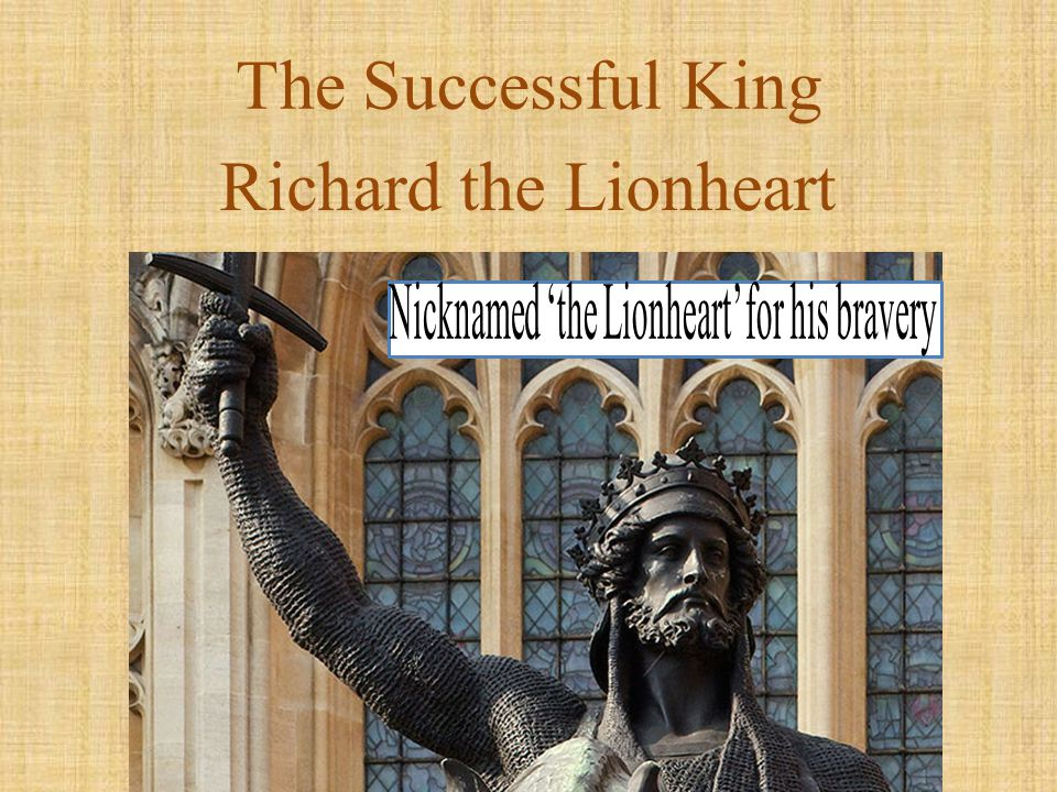 The Successful King Richard the Lionheart