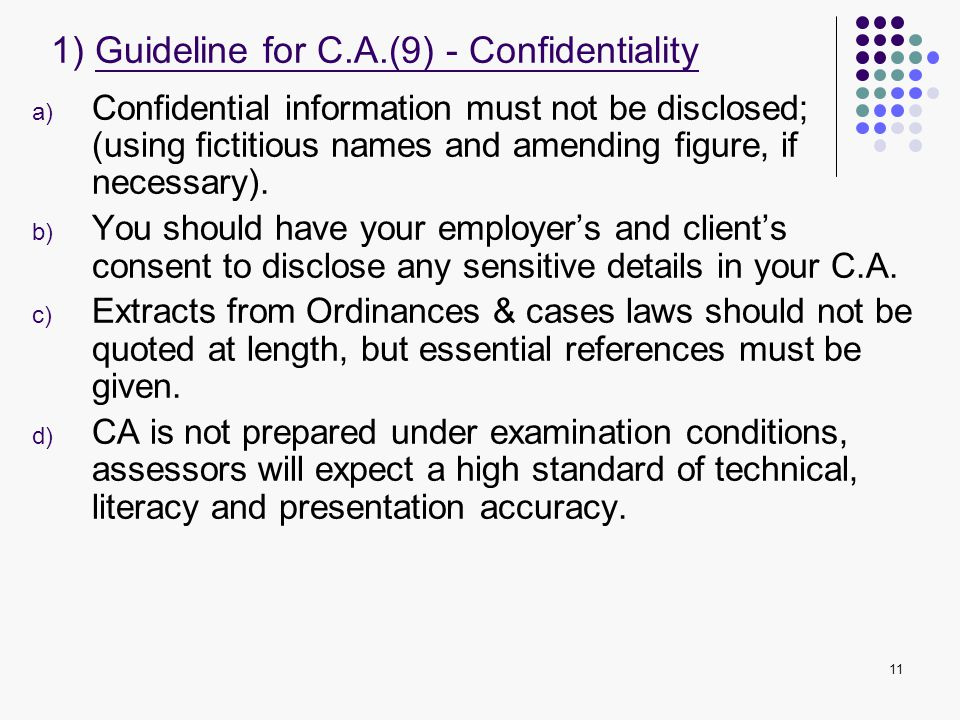 1) Guideline for C.A.(9) - Confidentiality