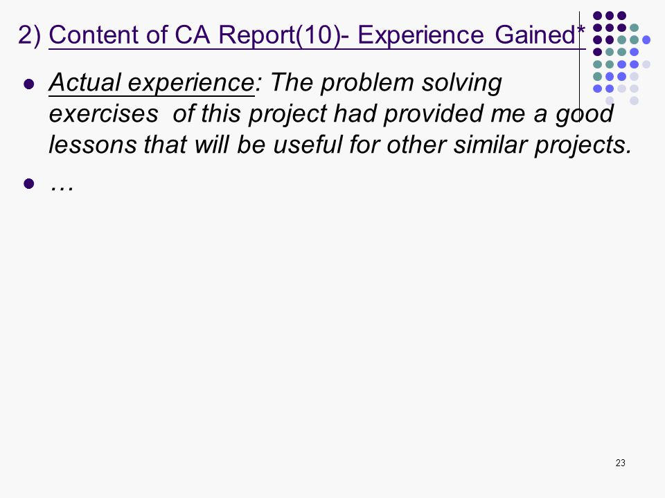 2) Content of CA Report(10)- Experience Gained*