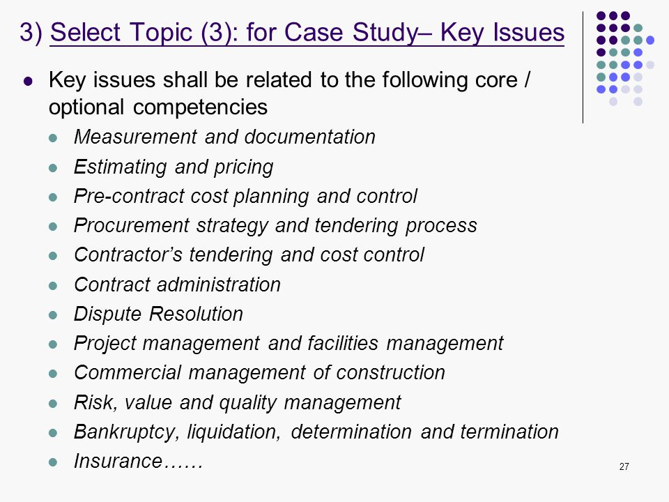 3) Select Topic (3): for Case Study– Key Issues