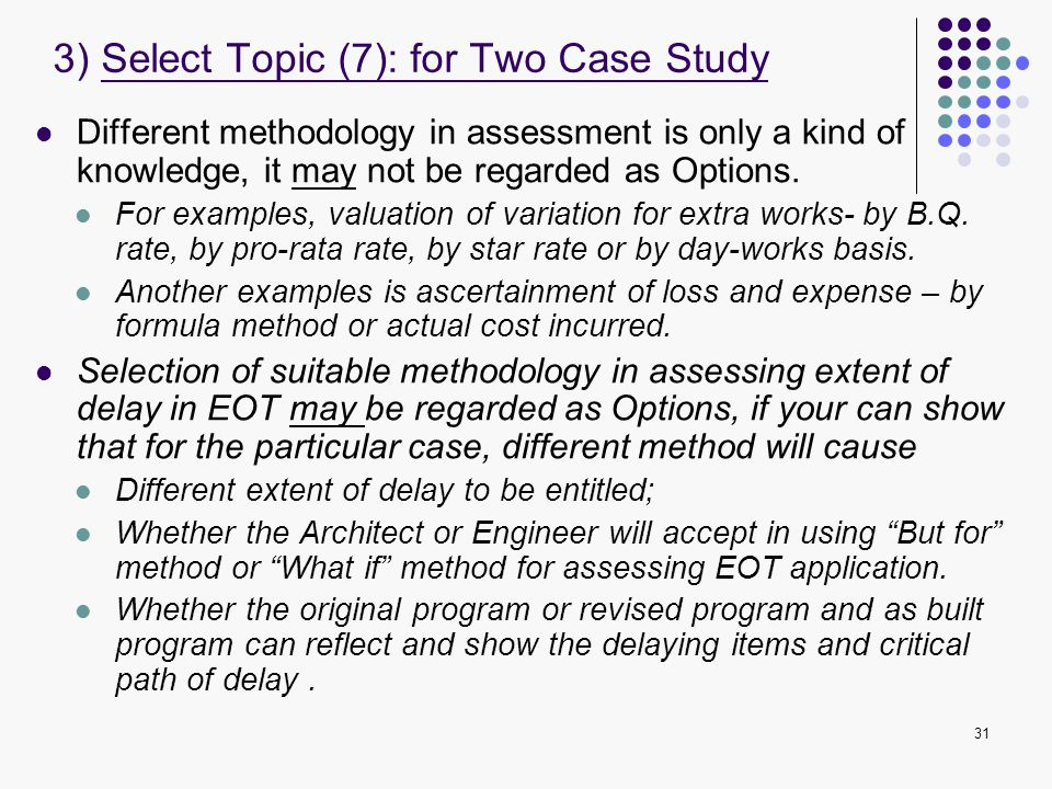 3) Select Topic (7): for Two Case Study