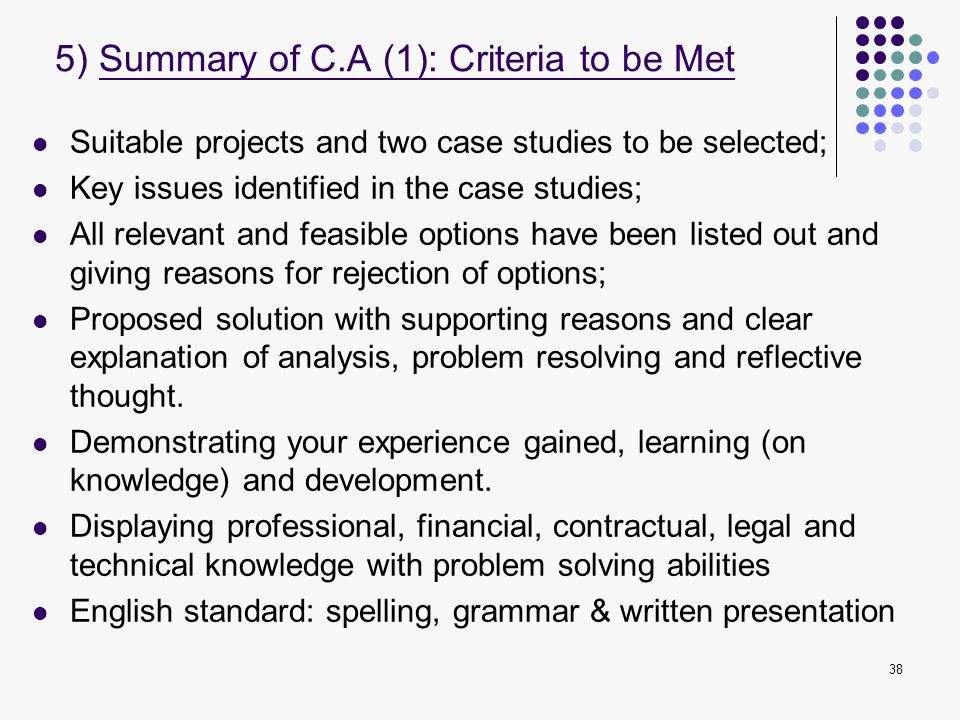 5) Summary of C.A (1): Criteria to be Met