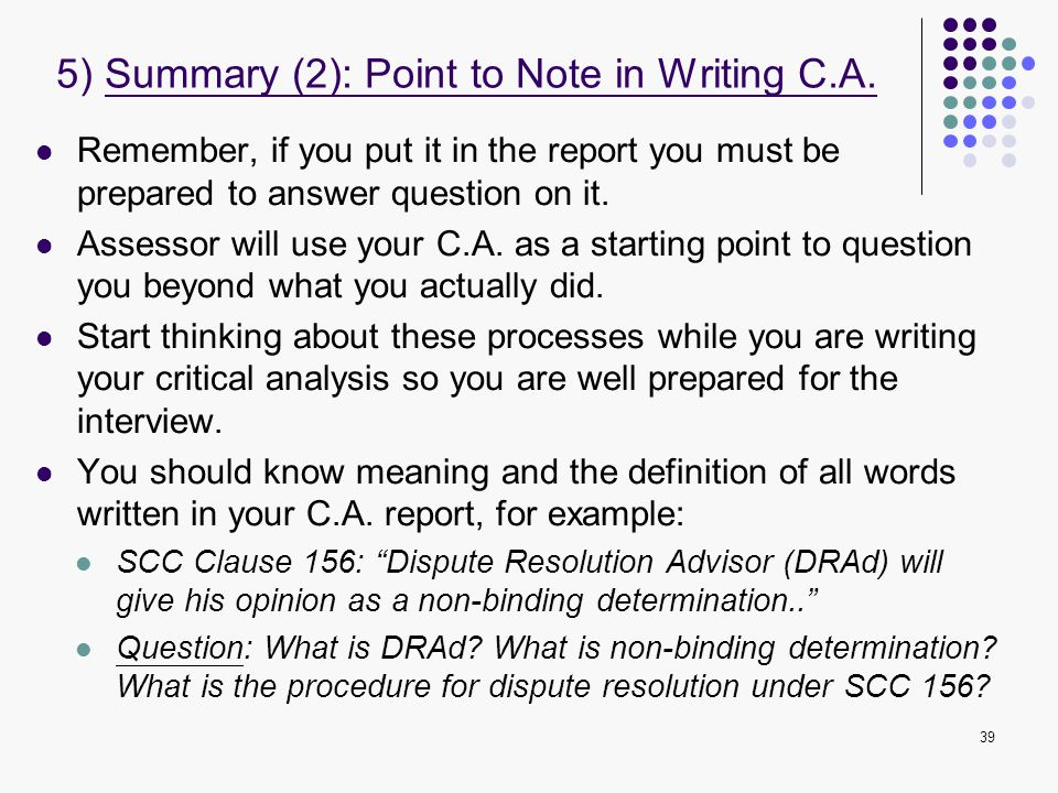 5) Summary (2): Point to Note in Writing C.A.