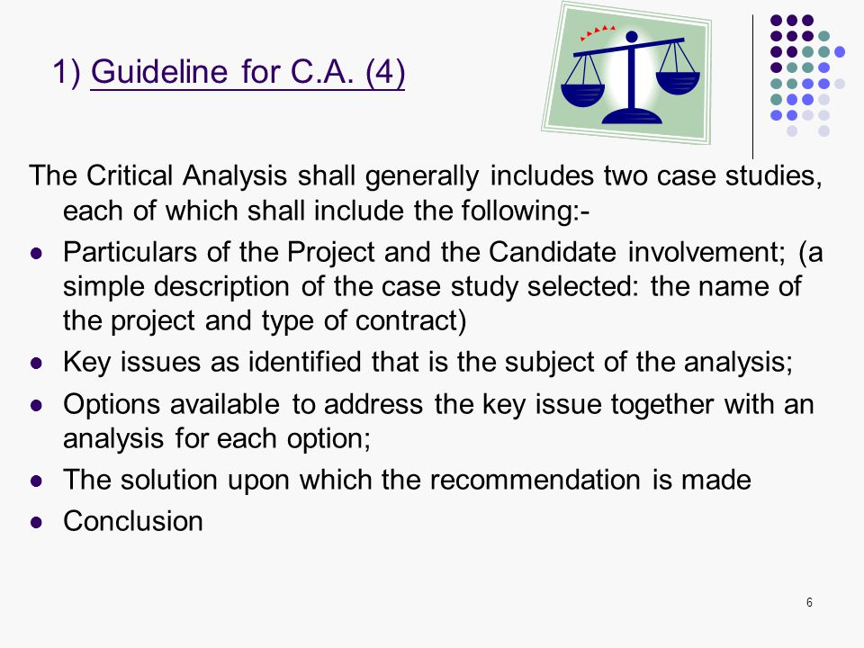 1) Guideline for C.A. (4) The Critical Analysis shall generally includes two case studies, each of which shall include the following:-
