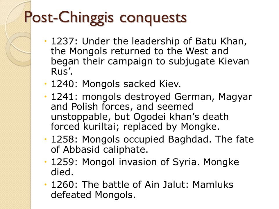 Post-Chinggis conquests