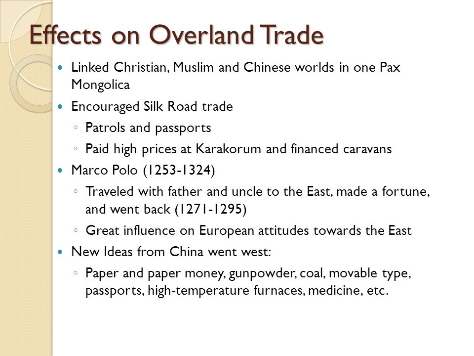 Effects on Overland Trade