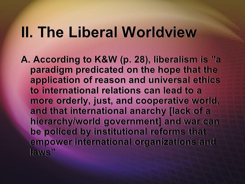 II. The Liberal Worldview