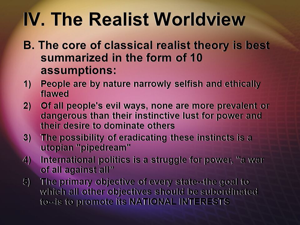 IV. The Realist Worldview