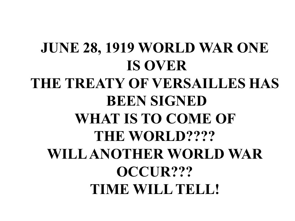 THE TREATY OF VERSAILLES HAS