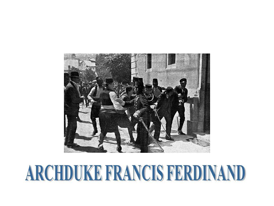 ARCHDUKE FRANCIS FERDINAND