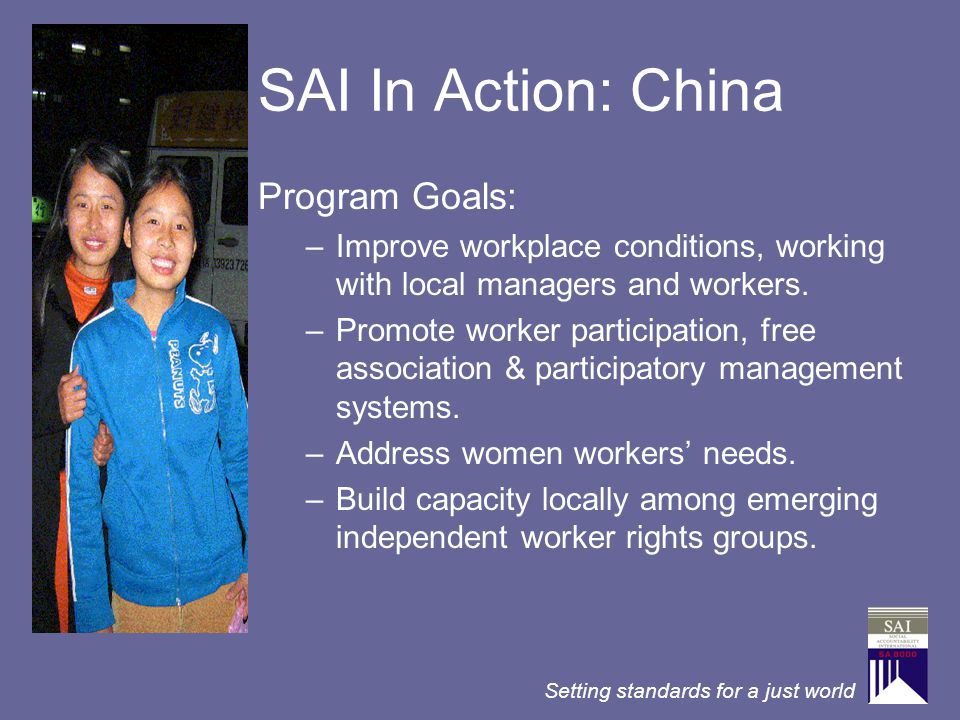 SAI In Action: China Program Goals: