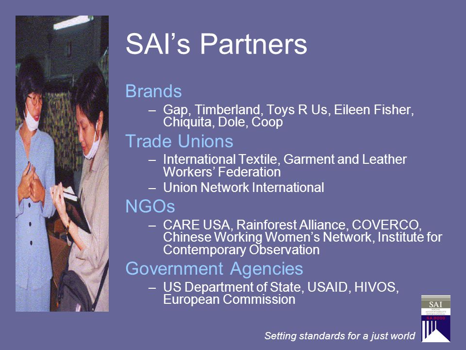 SAI's Partners Brands Trade Unions NGOs Government Agencies