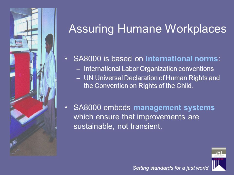 Assuring Humane Workplaces