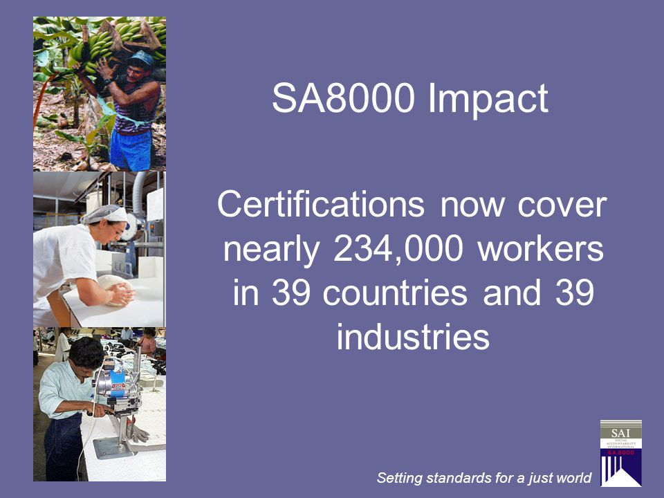 SA8000 Impact Certifications now cover nearly 234,000 workers in 39 countries and 39 industries
