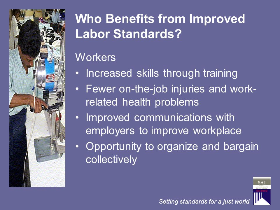 Who Benefits from Improved Labor Standards