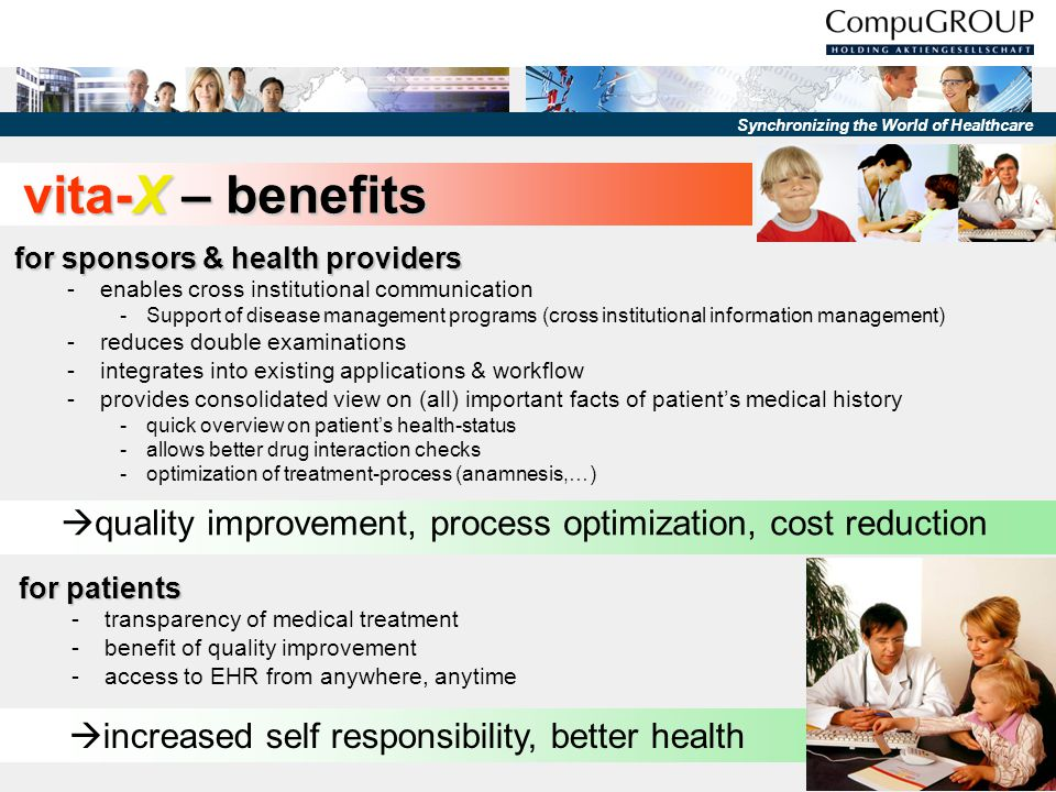 vita-X – benefits for sponsors & health providers. enables cross institutional communication.