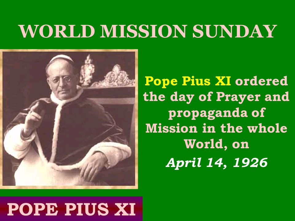 WORLD MISSION SUNDAY POPE PIUS XI