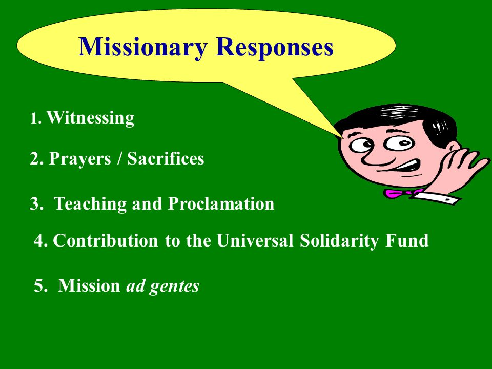 Missionary Responses 2. Prayers / Sacrifices
