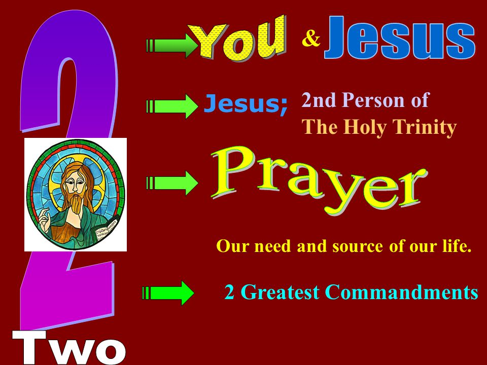 2 You Jesus & Jesus; Prayer Two 2nd Person of The Holy Trinity