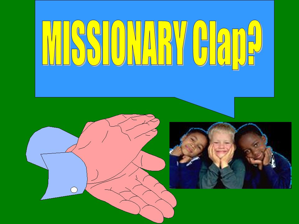 MISSIONARY Clap