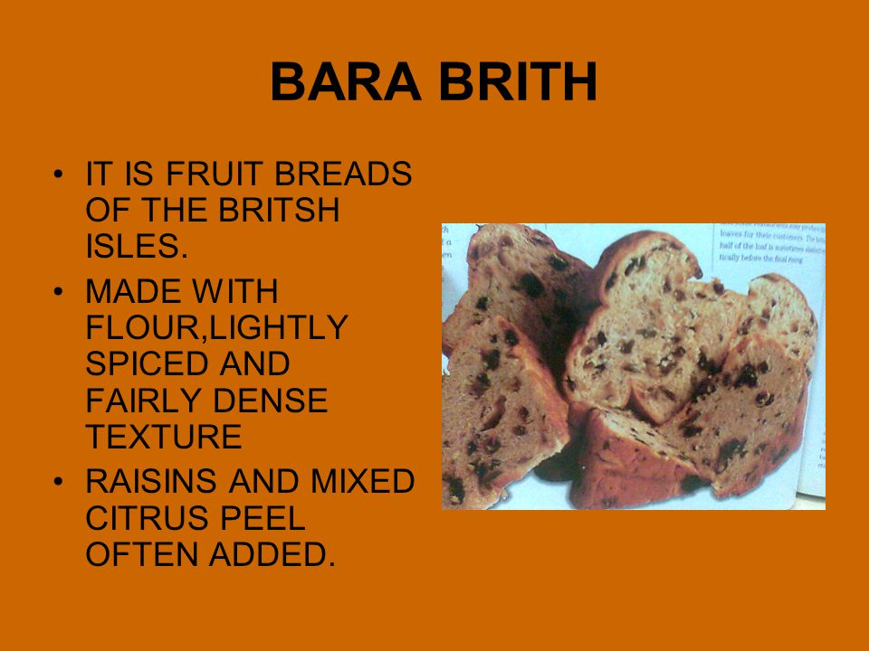 BARA BRITH IT IS FRUIT BREADS OF THE BRITSH ISLES.