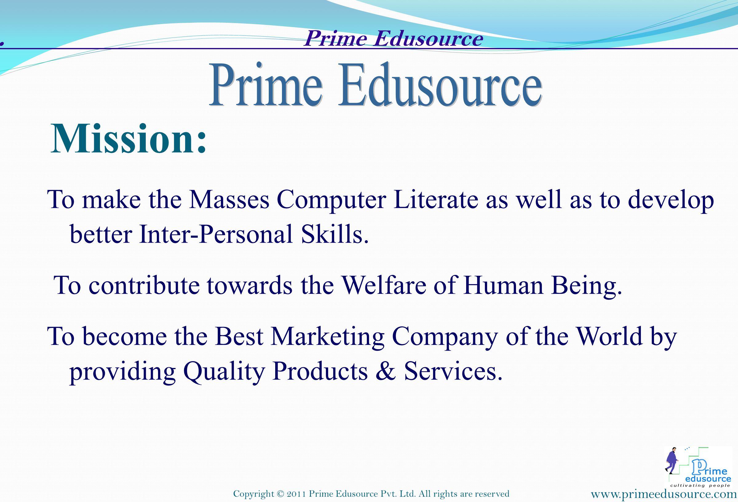 Mission: . Prime Edusource .