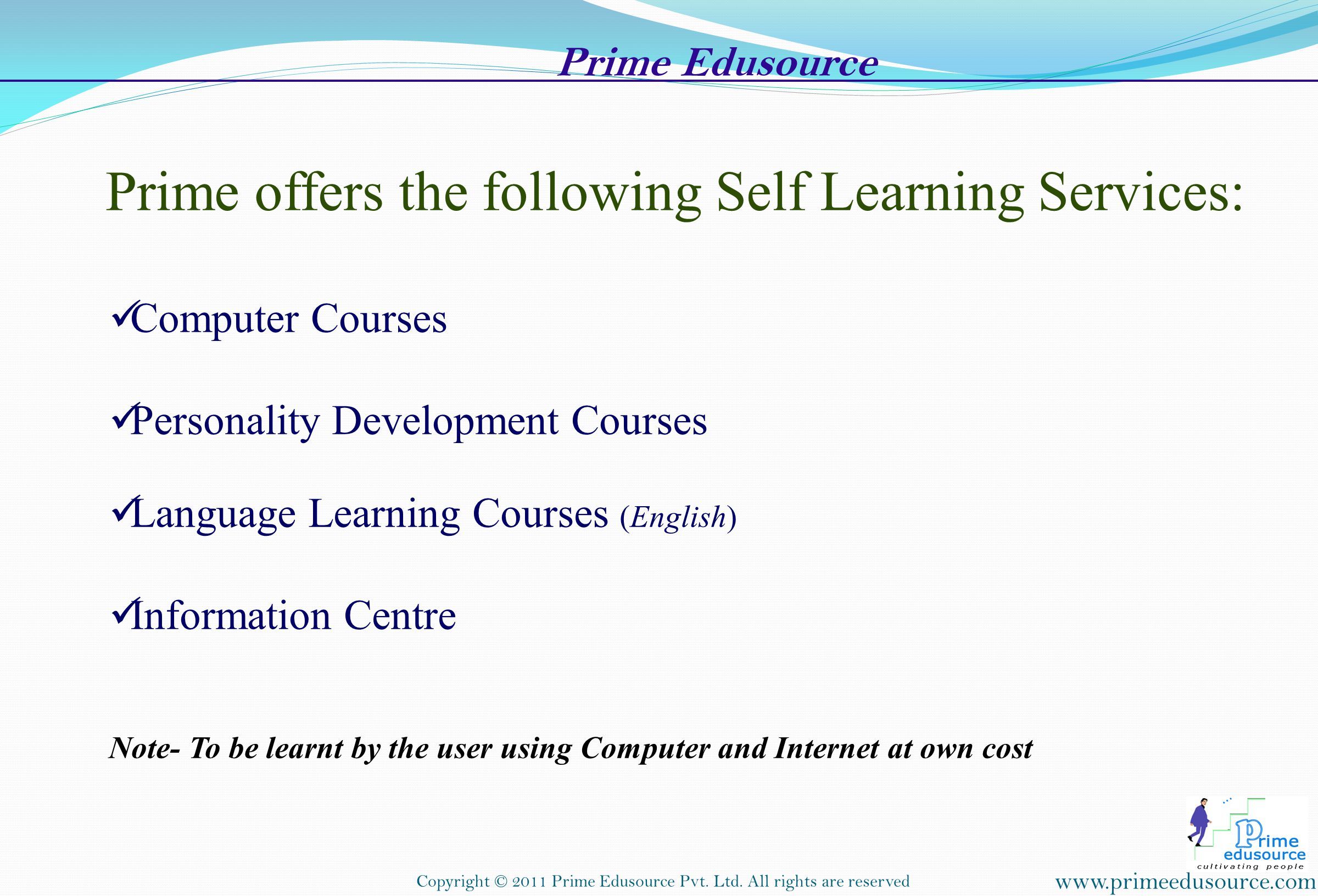Prime offers the following Self Learning Services: