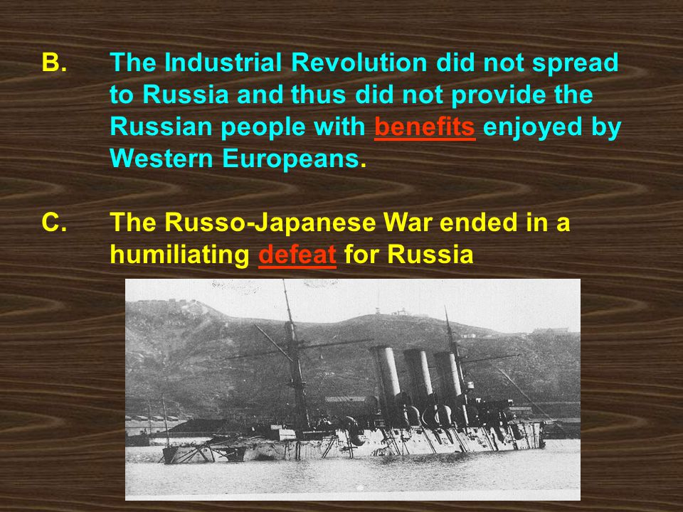 B. The Industrial Revolution did not spread to Russia and thus did not provide the Russian people with benefits enjoyed by Western Europeans.