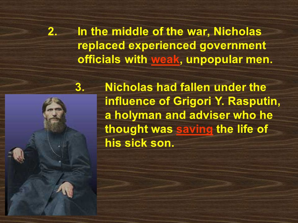 2. In the middle of the war, Nicholas. replaced experienced government