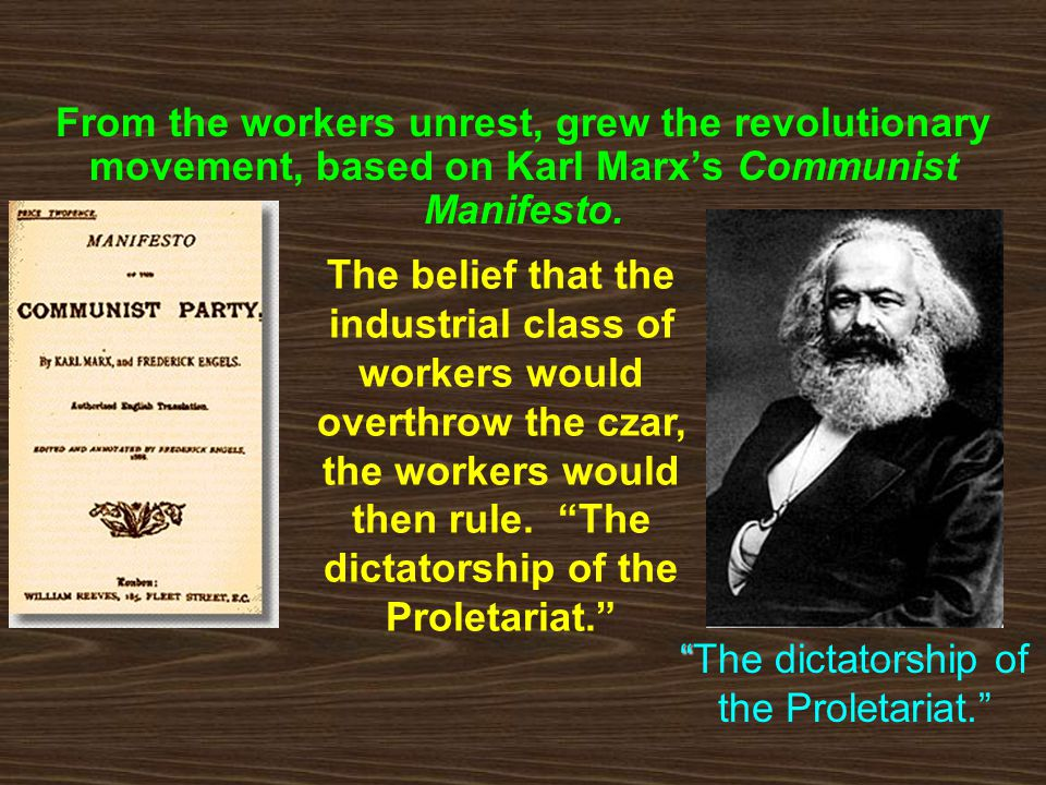 The dictatorship of the Proletariat.