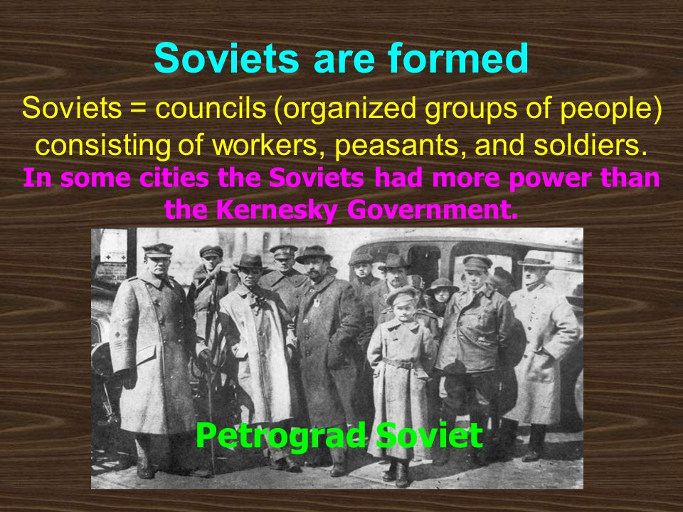 Soviets are formed Petrograd Soviet