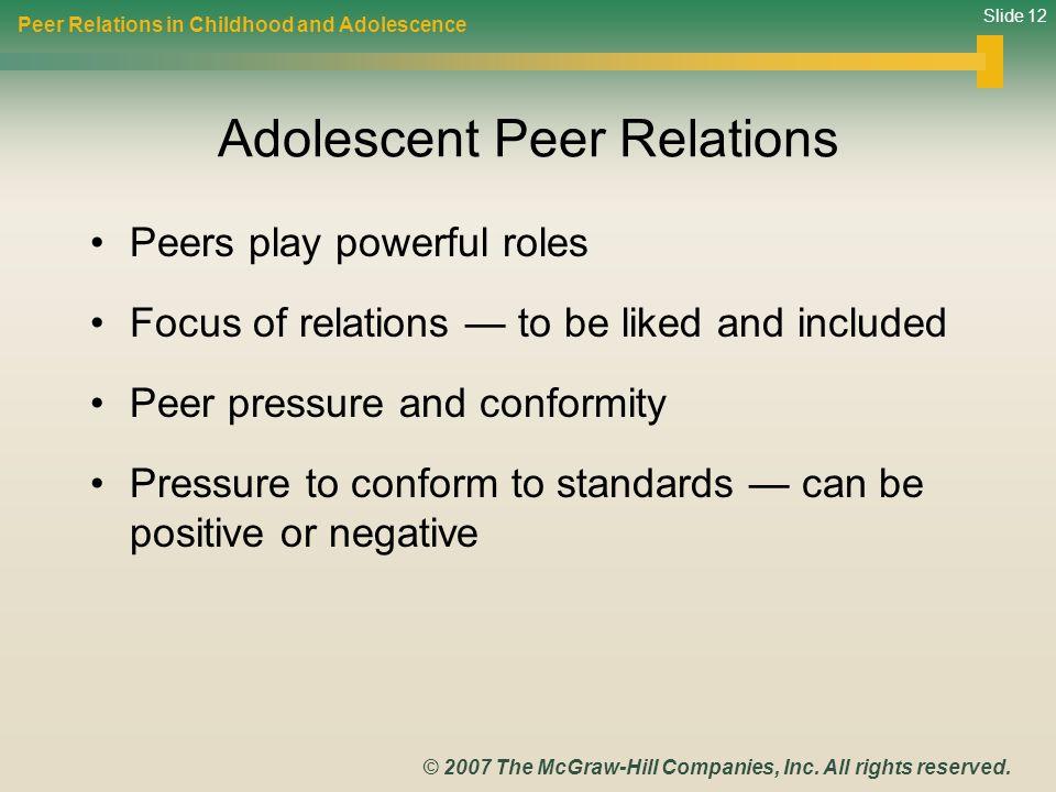Adolescent Peer Relations